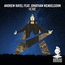 Andrew Rayel Ft Jonathan Mendelsohn - Home