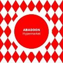 Abaddon - Hypermarket