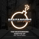 The Beatangers - Ghetto Original Mix