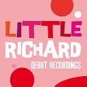 Little Richard: Debut Recordings