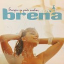 Brena - Paulista
