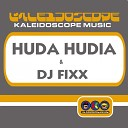 Huda Hudia DJ Fixx - Feels Good Radio Edit