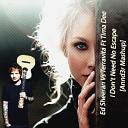Ed Sheeran Vs Terravita Ft Tima Dee - I Don't Need No Escape [Annd3r Mashup]