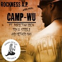 Rock feat TEK Steele Method Man Inspectah Deck - Camp Wu feat Inspectah Deck Method Man Tek Steele