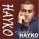 Spitakci Hayko - Vonc Dimanam