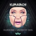 Kumarachi - Under My Skin Original mix