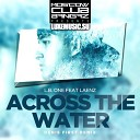 L.B. One feat. Laenz - Across The Water (Denis First Radio Remix) - www.LUXEmusic.su