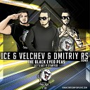 The Black Eyed Peas - Let s Get It Started Ice Velchev Dmitriy Rs Remix Radio Mix