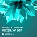 Музыка в машину Vocal Trance Amir Hussain & Sarah Lynn - Colour of Your Heart (Horizons Festival 2017 Theme)