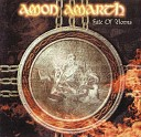 Amon Amarth - An Ancient Sign Of Coming Storm
