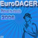 Eurodacer - Got to get it