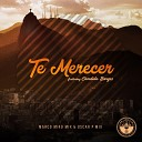 Marco Miro feat Candida - Te Merecer feat Candida Marco Miro Mix