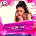 Ariana Grande - One Last Time (FuzzDead Radio Edit) [vk.com/sweetbeats]