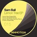 Sam Ball - Lemon Tree Sante Remix