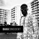 Baka - Conscient