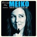 Meiko - Leave The Lights On Alexandr Mar Remix