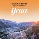 Jivan Gasparyan Duduk Ensemble - Dle Yaman, Yars Puchur