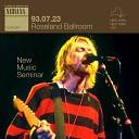 Nirvana - Something In The Way Roseland Ballroom New Music Seminar New York NY US 23 07 1993