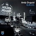 Andy Duguid - C H I C Extended Mix