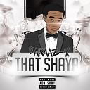 Daraaz X - That Shaya