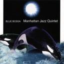 Manhattan Jazz Quintet - Route 66