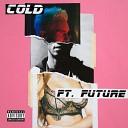 Maroon 5 feat Future - Cold Kaskade Lipless Remix