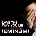 Eminem ft Rihanna - Love The Way You Lie Djs From Mars Bootleg