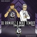 Chris Brown - Run It DJ Ramirez Mike Temoff Radio Remix