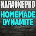 Homemade Dynamite (Originally Performed by Lorde, Khalid, SZA, & Post Malone) [Karaoke Version]