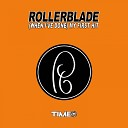 Rollerblade - When I ve Done My First Hit The Fab Radio Edit