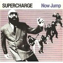 Supercharge - Now Jump
