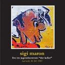 Sigi Maron - Mama Live
