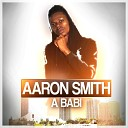 Aaron Smith - A Babi