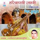Raj Kishan Agwanpuriya - Aur Kise Ka Jikar Nahi Vol 1