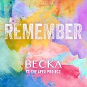 BECKA feat The Apex Project - Remember