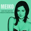 Meiko - Leave The Lights On Kenzler Kenzler Remix