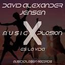 David Alexander Jensen - Es la Vida