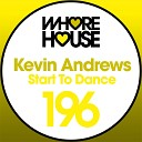 Kevin Andrews - Start To Dance
