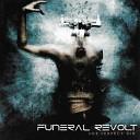 Funeral Revolt - Gone but Not Forgotten