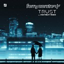 Ferry Corsten - Trust Extended Mix