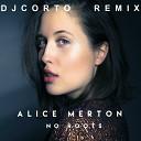 Alice Merton - No Roots (DJ Corto Remix)