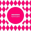 Abaddon - Hylomorphin