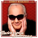 George Nicolescu - Hai Vino Iar In Gara Noastr Mic