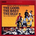 The Good, The Bad & The Ugly (Original Motion Picture Soundtrack...