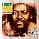 I Roy - Satta Amasa Gana 1991 Digital Remaster