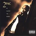 Tupac Shakur(2pac) - If 2 die 4 (если я умру в следующую ночь)