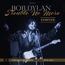Trouble No More: The Bootleg Series, Vol. 13 / 1979-1981 (Sample...