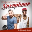 DJ Tokuc feat. Tommy Gunz - Saxophone (Chenz X Dava Mash-up)