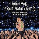 One More Light (Steve Aoki Chester Forever Remix)