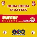 Huda Hudia DJ Fixx feat Karma - Need Your Love feat Karma Radio Edit